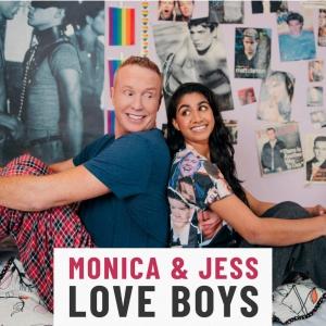 Monica & Jess Love Boys