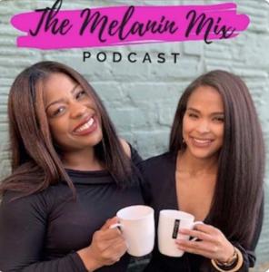 The Melanin Mix