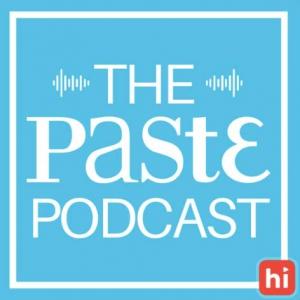 Paste Podcast